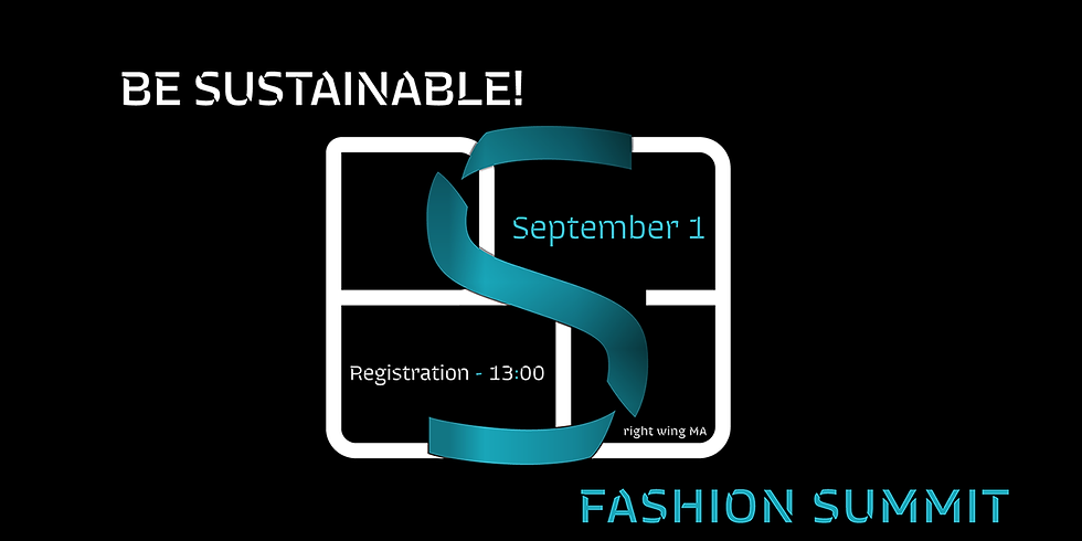 BE SUSTAINABLE! Fashion Summit at UFW NoSS