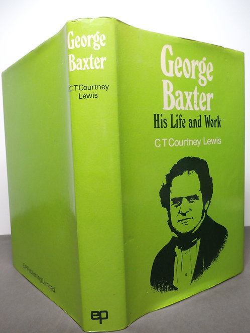George Baxter - Colour Printer - His Life and Work - Baxter Prints