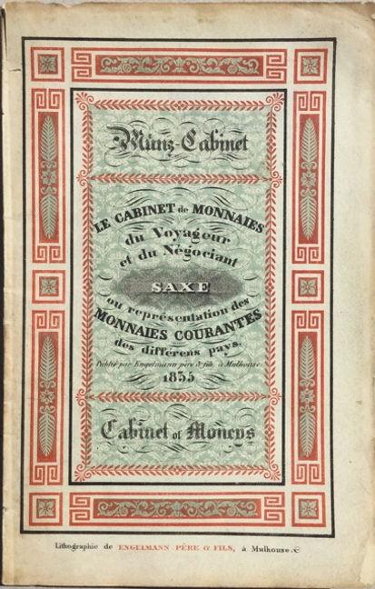 Le cabinet de monnaies du voyageur et du négociant ou représentation des monnaies courantes des differens pays