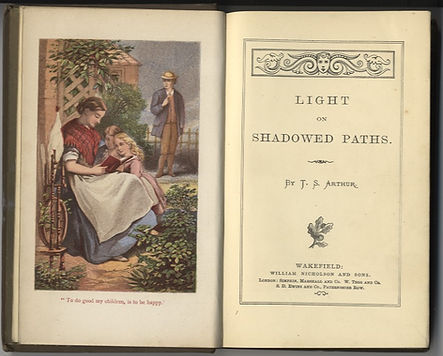 Light on Shadowed Paths - T S Arthur - J M Kronheim