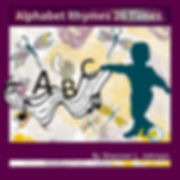 Alphabet Rhymes 26 Times By Shannon Johnson, Alphabet Books, ABC's, Learning the Alphabet, Books for Children, paperback books, learning to read, learn to spell, writing your letters