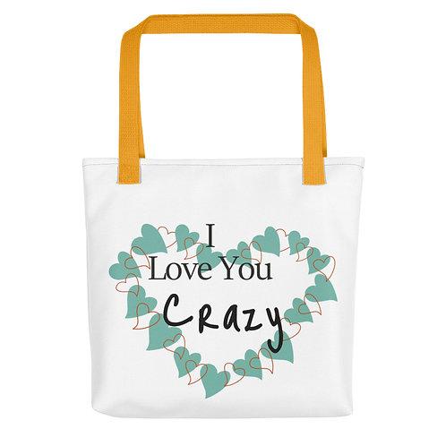 """Tote Bag """" I Love You Crazy"""""""