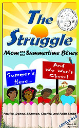 1591554302074_BOOK1 COVER_Mom AndThe Summertime Blues Struggle Book Series By Patrice Smith