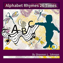 Alphabet Rhymes 26 Times By Shannon John