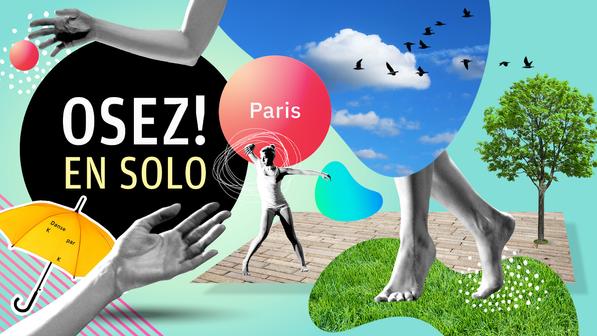OSEZ! en solo - projet de la compagnie Danse K par K