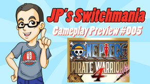 Gameplay Video Preview #005: One Piece Pirate Warriors 4 (Nintendo Switch)