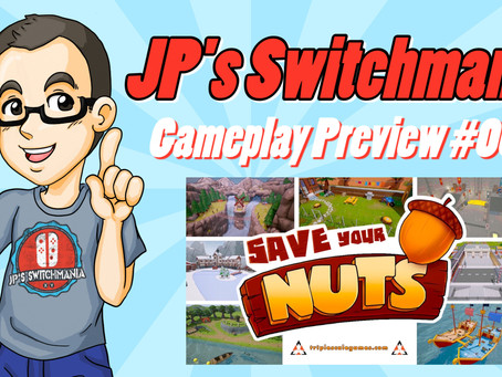 Gameplay Video Preview #007: Save Your Nuts (Nintendo Switch)