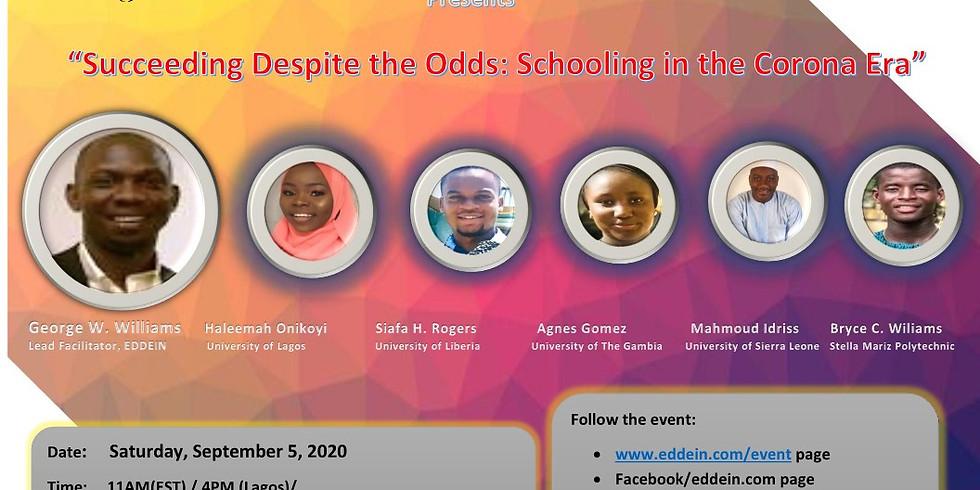"Succeeding Despite the Odds: Schooling in the Corona Age"""