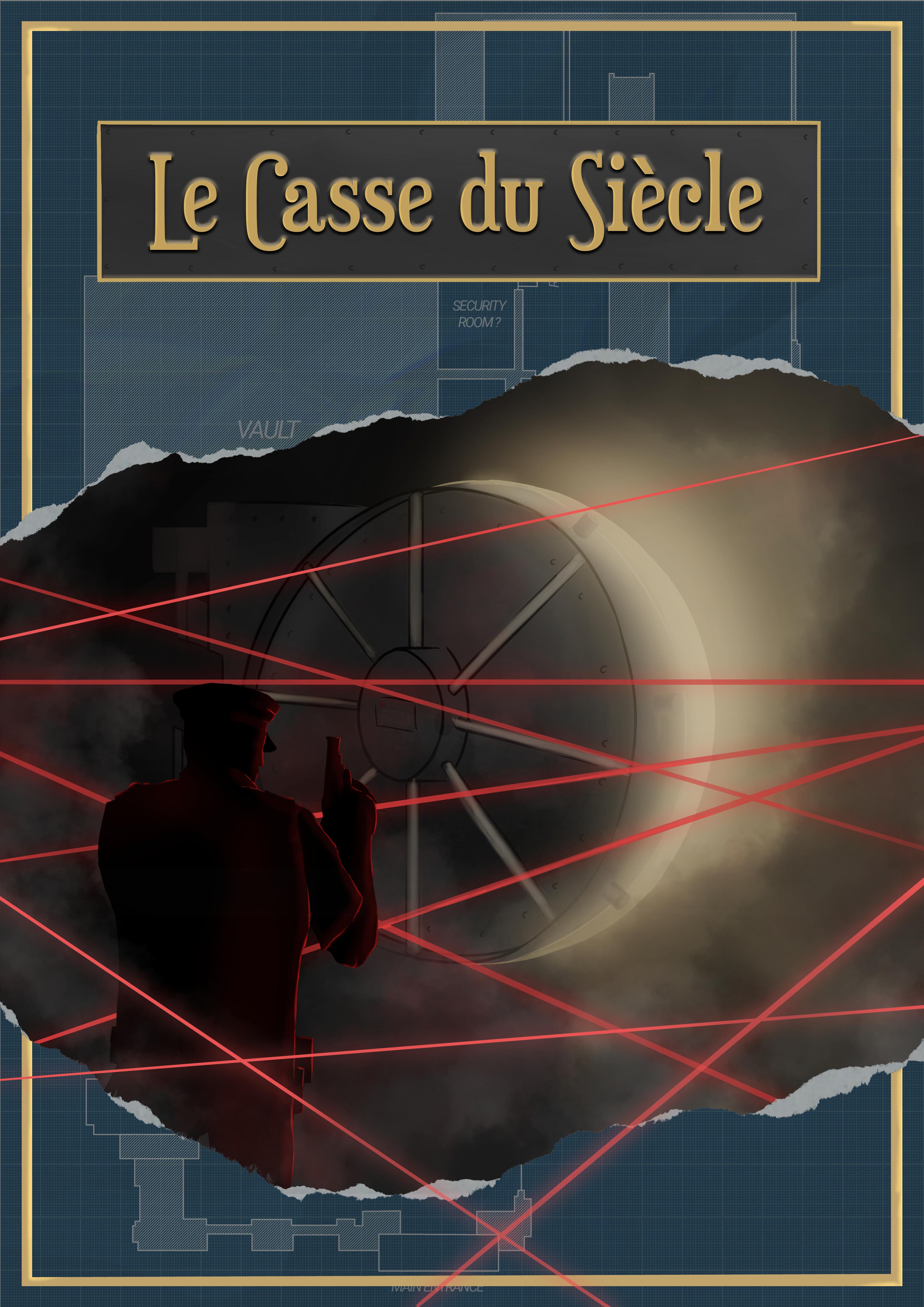 Casse du Siècle