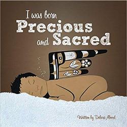 Born Precious and Sacred