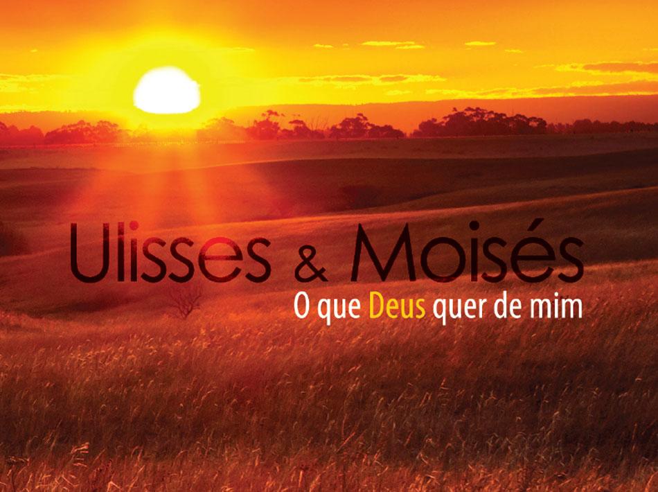 Ulisses e Moisés