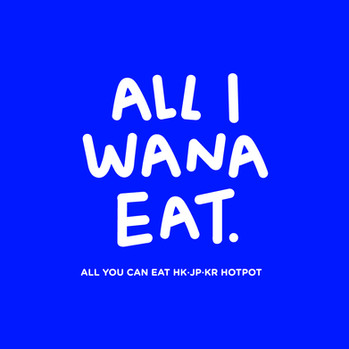 All I Wana Eat - English Tagline