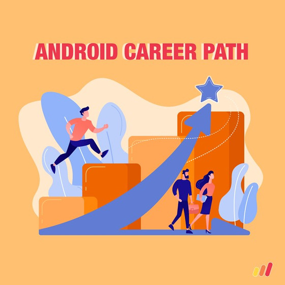 Career Path for Android Developers