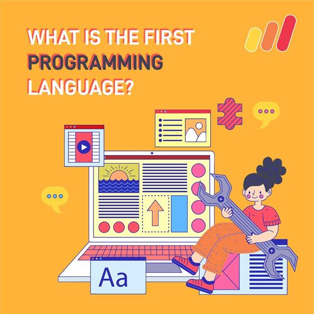 The First Programming Language