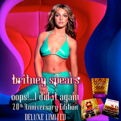 Britney Spears Oops! I Did It Again 20th Anniversary Edition Deluxe Limited