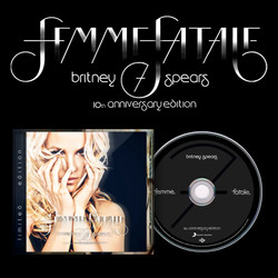 """Britney Spears """"Femme Fatale Limited 10th Anniversary Edition"""""""