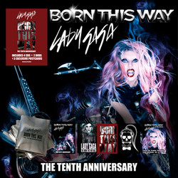 "Lady Gaga BORN THIS WAY ""The Tenth Anniversari"""