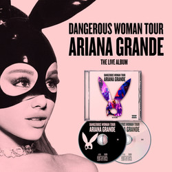 "Ariana Grande ""Dangerous Woman Tour Cd Live"""