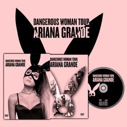 "Ariana Grande ""Dangerous Woman Tour"" DVD"
