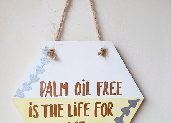 Handmade Palm Oil Free Wall Plaque