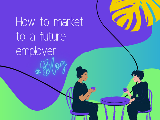How to market to a future employer