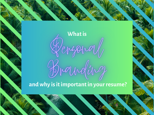 """What is """"Personal Branding"""" and why is it important in your resume?"""
