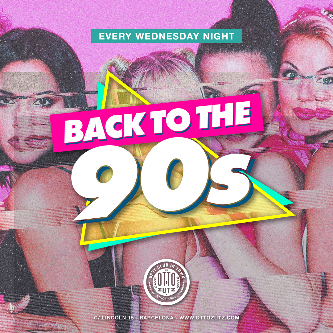 BACK TO 90's WEDNESDAYS