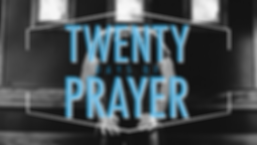 20 Days of Prayer SERMON GRAPHIC.png