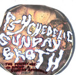 Psychedelic Sunday Broth.jpg