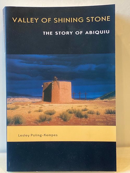 "Book: ""Book: ""Valley of Shining Stone: The Story of Abiquiu"""
