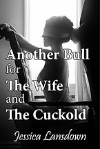 Another Bull For The Wife and The Cuckol