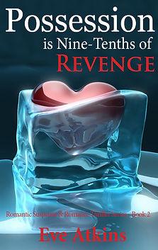 Possession is Nine-Tenths of Revenge