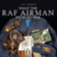 What the RAF Airman Took to War