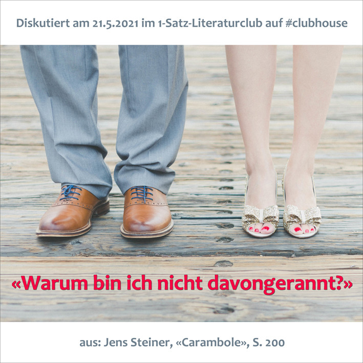 1-Satz-Literaturclub Lakritza Judith Niederberger Jens Steiner Carambole