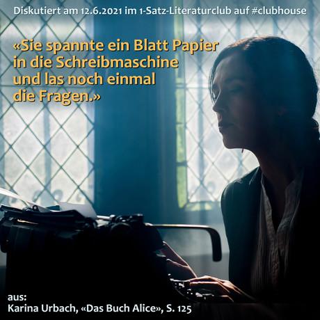 """""""Sie spannte ein Blatt Papier in die Schreibmaschine und las noch einmal die Fragen."""""""
