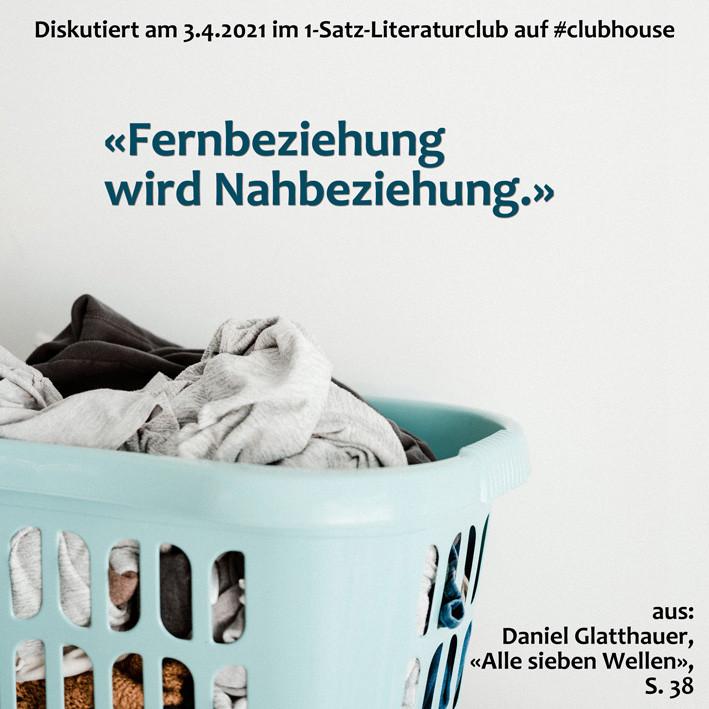 1-Satz-Literaturclub Clubhouse Lakritza Judith Niederberger Daniel Glatthauer Alle sieben Wellen