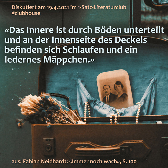 1-Satz-Literaturclub Clubhouse Lakritza Judith Niederberger Fabian Neidhardt Immer noch wach