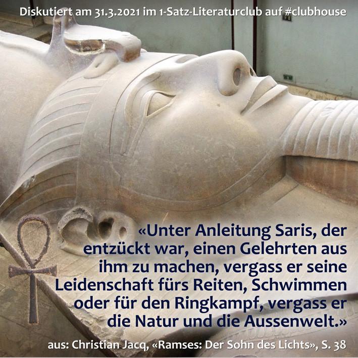 1-Satz-Literaturclub Clubhouse Lakritza Judith Niederberger Christian Jacq  Ramses II Der Sohn des Lichts