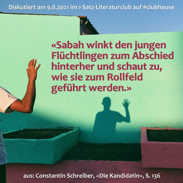 1-Satz-Literaturclub 1SLC Lakritza Judith Niederberger Constantin Schreiber Die Kandidatin