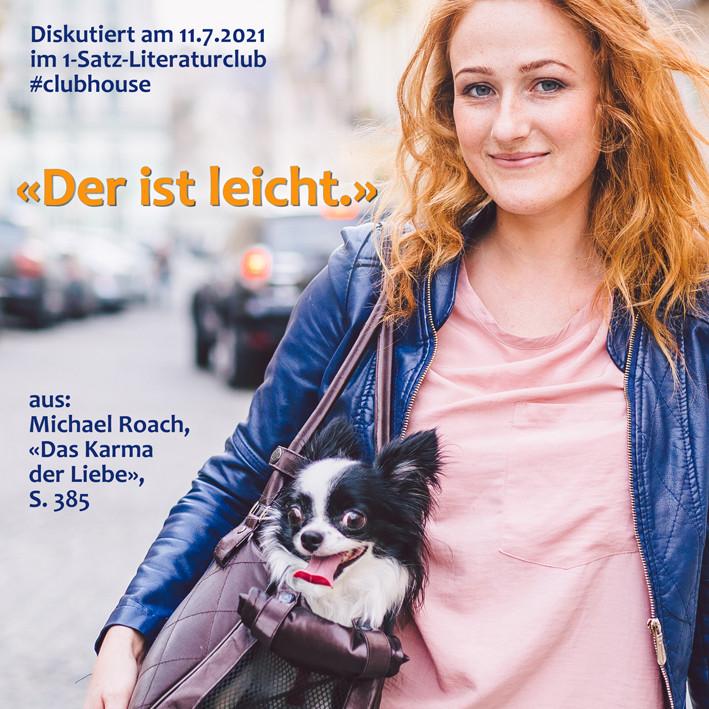 1-Satz-Literaturclub 1SLC Lakritza Judith Niederberger Michael Roach Das Karma der Liebe. 100 Antworten auf Ihre Beziehungsfragen