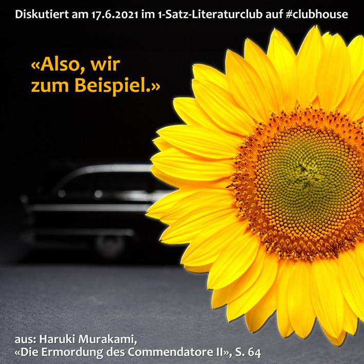 1-Satz-Literaturclub 1SLC Lakritza Judith Niederberger Haruki Murakami Die Ermordung des Commendatore II