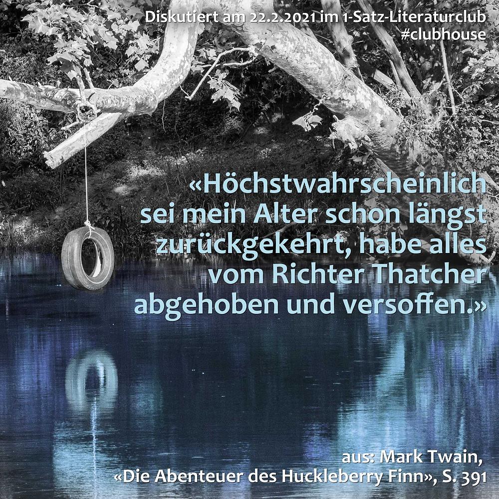 1-Satz-Literaturclub Lakritza Judith Niederberger Mark Twain Die Abenteuer des Huckleberry Finn