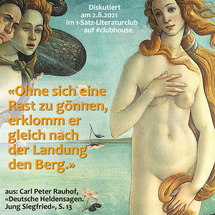 1-Satz-Literaturclub 1SLC Lakritza Judith Niederberger Carl Peter Rauhof Deutsche Heldensagen Jung Siegfried