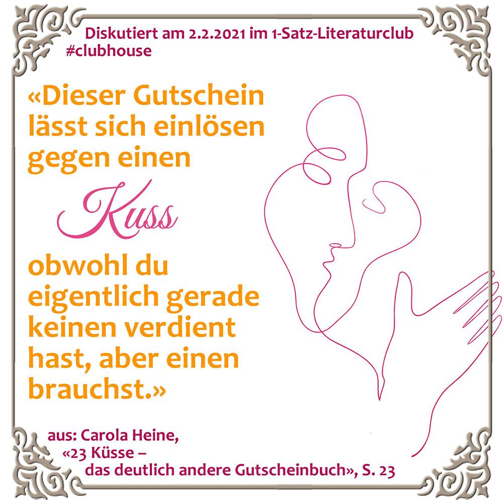 1-Satz-Literaturclub Lakritza Judith Niederberger Carola Heine 23 Küsse das deutlich andere Gutscheinbuch