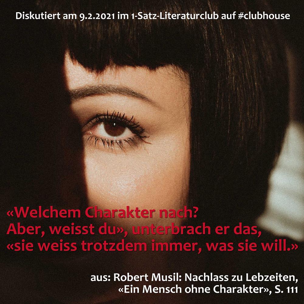 1-Satz-Literaturclub Lakritza Judith Niederberger Robert Musil Nachlass zu Lebzeiten Ein Mensch ohne Charakter