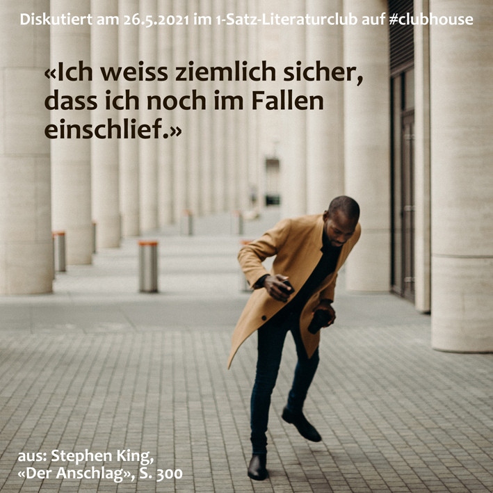 1-Satz-Literaturclub Lakritza Judith Niederberger Stephen King Der Anschlag
