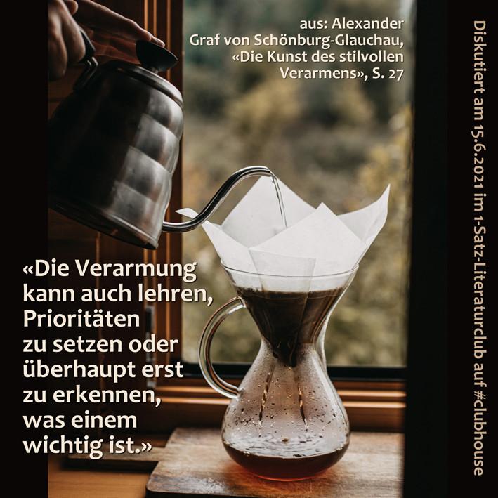 1-Satz-Literaturclub 1SLC Lakritza Judith Niederberger Alexander Graf von Schönburg-Glauchau Die Kunst des stilvollen Verarmens