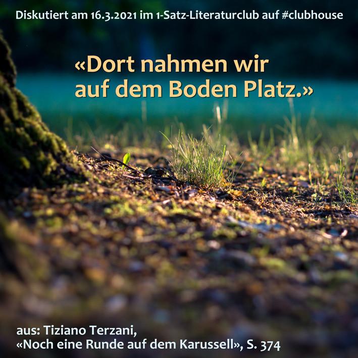 1-Satz-Literaturclub Lakritza Judith Niederberger Tiziano Terzani Noch eine Runde auf dem Karussell