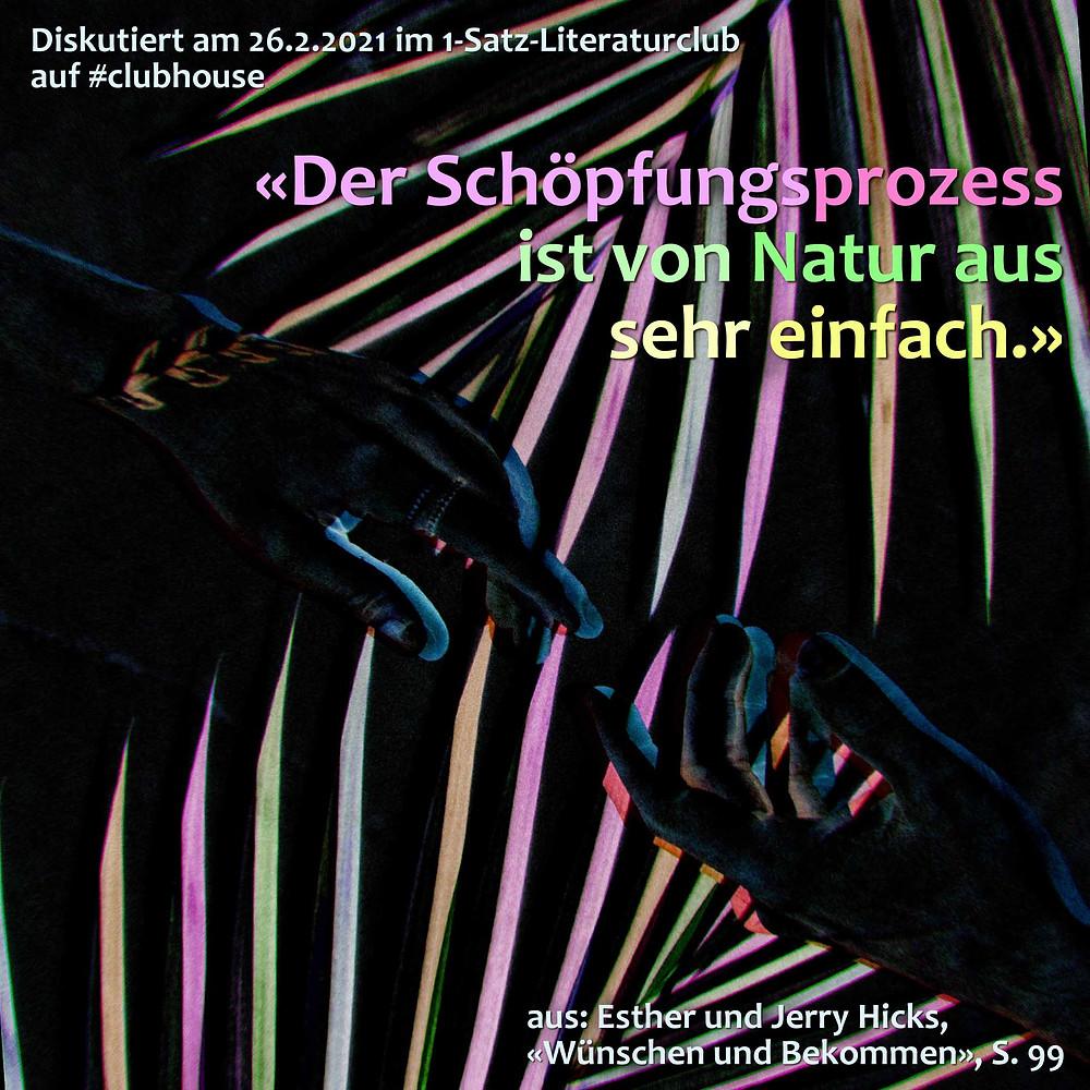 1-Satz-Literaturclub Lakritza Judith Niederberger Esther und Jerry Hicks Wünschen und Bekommen