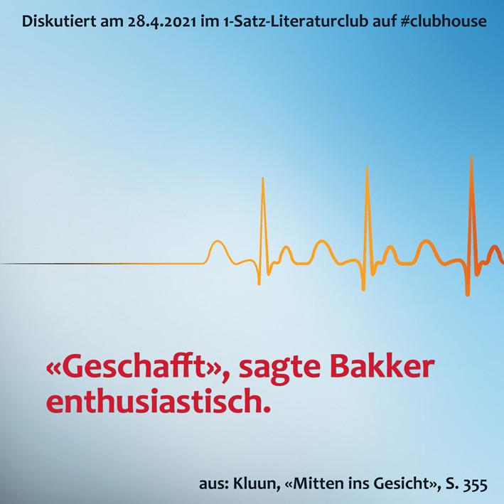 1-Satz-Literaturclub Clubhouse Lakritza Judith Niederberger Kuun Mitten ins Gesicht